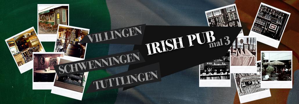Irish Pub Villingen, Schwenningen, Tuttlingen